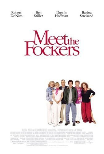 Meet the Fockers / Запознай ме с вашите