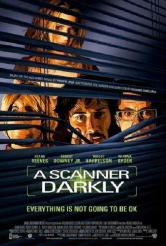 A Scanner Darkly / Камера помътняла