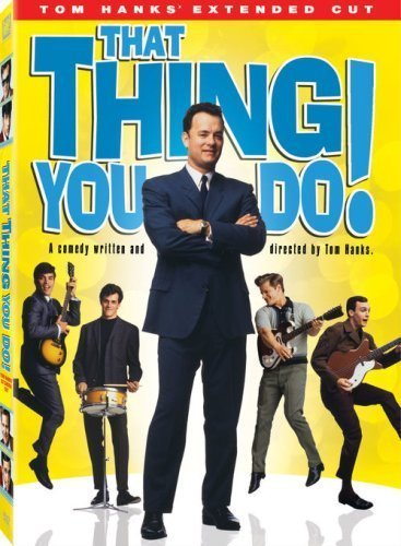 That Thing You Do! / Музиката, която правиш