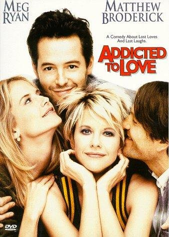 Addicted To Love / Болни от любов